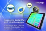 New DesignWare ARC HS38 Processor Doubles Performance for Embedded Linux Applications